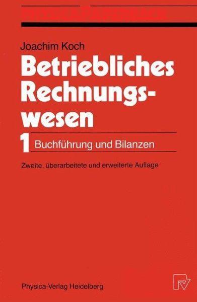 Betriebliches Rechnungswesen Von Joachim Koch Fachbuch border=