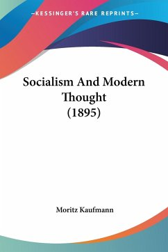 Socialism And Modern Thought (1895)