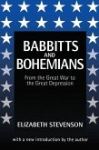 Babbits and Bohemians: From the Great War to the Great Depression