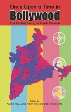 Once Upon a Time in Bollywood: The Global Swing in Hindi Cinema