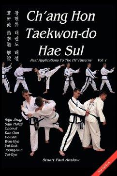 Ch´ang Hon Taekwon-Do Hae Sul - Real Applicatio...