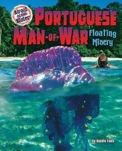 Portuguese Man-Of-War: Floating Misery - Lunis, Natalie