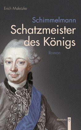 Schatzmeister des Königs - Maletzke, Erich
