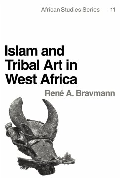 Islam and Tribal Art in West Africa - Bravmann, Rene A.; Bravmann, Reni A.; Rene a., Bravmann