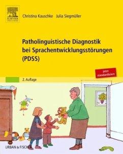 Patholinguistische Diagnostik bei Sprachentwicklungsstörungen - Kauschke, Christina; Siegmüller, Julia