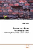 Democracy From the Outside-In?