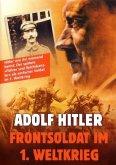 Adolf Hitler Frontsoldat im 1. Weltkrieg, 1 DVD-Video