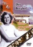 Der Berghof. Hitler ganz privat. Tl.2, 1 DVD