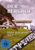 Der Berghof. Hitler ganz privat. Tl.1, 1 DVD