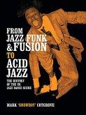From Jazz Funk & Fusion to Acid Jazz
