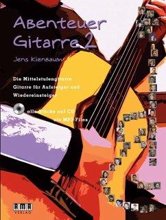 Abenteuer Gitarre, m. Audio-CD
