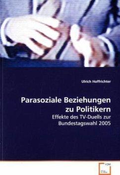 Parasoziale Beziehungen zu Politikern
