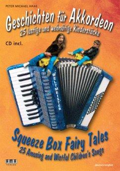 Geschichten für Akkordeon, m. Audio-CDSqueeze Box Fairy Tales, w. Audio-CD