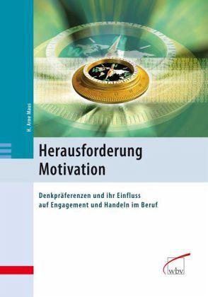 Herausforderung Motivation - Maus, H. Arne