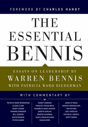 The Essential Bennis - Bennis, Warren G.; Biederman, Patricia Ward