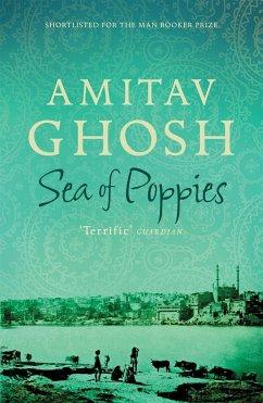 Sea of Poppies - Ghosh, Amitav