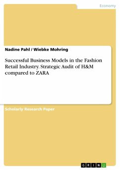 Successful Business Models in the Fashion Retail Industry. Strategic Audit of H&M compared to ZARA