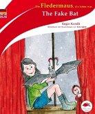 Die Fledermaus, die keine war / The Fake Bat