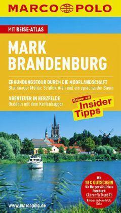 Marco Polo Reiseführer Mark Brandenburg - Wurlitzer, Bernd; Sucher, Kerstin