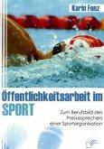 Öffentlichkeitsarbeit im Sport