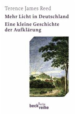 Mehr Licht in Deutschland - Reed, Terence J.