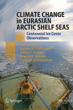 Climate Change in Eurasian Arctic Shelf Seas - Frolov, Ivan E.;Gudkovich, Zalmann M.;Karklin, Valery P.