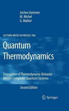 Quantum Thermodynamics - Gemmer, Jochen; Michel, M.; Mahler, G.