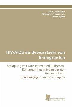 HIV/AIDS im Bewusstsein von Immigranten