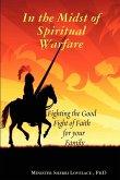 In the Midst of Spiritual Warfare