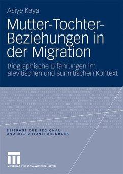 Mutter-Tochter-Beziehungen in der Migration - Kaya, Asiye