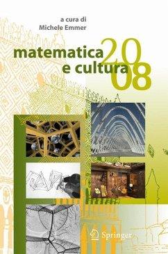 Matematica e cultura 2008 - Emmer, Michele (Hrsg.)