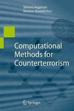 Computational Methods for Counterterrorism - Argamon, Shlomo / Howard, Newton (ed.)