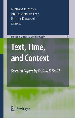 Text, Time, and Context - Aristar-Dry, Helen / Meier, Richard P. / Destruel, Emilie (ed.)