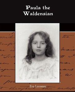 Paula the Waldensian - Lecomte, Eva