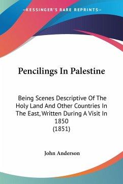 Pencilings In Palestine