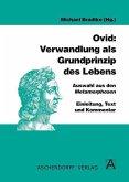 Ovid: Verwandlung als Grundprinzip des Lebens