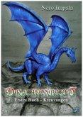 Drachenblut - 1. Buch Kreuzungen