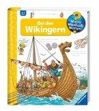 Bei den Wikingern / Wieso? Weshalb? Warum? Bd.48