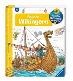 Bei den Wikingern / Wieso? Weshalb? Warum? Bd.48 - Nieländer, Peter