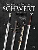 Das Grosse Buch vom Schwert