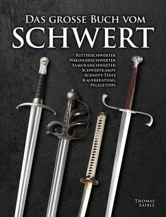 Handbuch Schwert - Laible, Thomas
