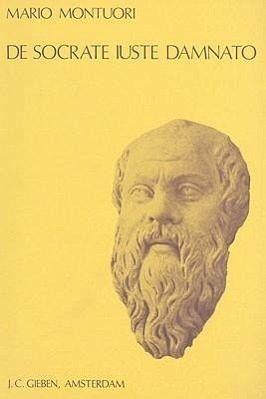 de Socrate Iuste Damnato: The Rise of the Socratic Problem in the Eighteenth Century - Montuori, Mario