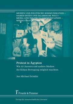 Protest in Ägypten - Schäfer, Jan M.