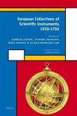 European Collections of Scientific Instruments, 1550-1750