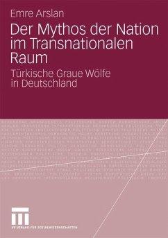 Der Mythos der Nation im Transnationalen Raum