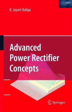 Advanced Power Rectifier Concepts - Baliga, B. J.