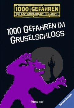1000 Gefahren im Gruselschloss / 1000 Gefahren Bd.37 - Lenk, Fabian