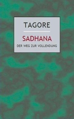 Sadhana - Tagore, Rabindranath