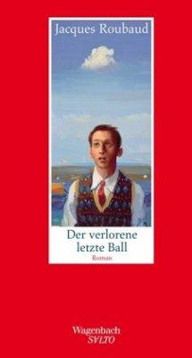 Der verlorene letzte Ball - Roubaud, Jacques