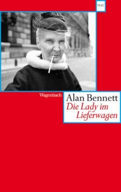 Die Lady im Lieferwagen - Bennett, Alan
